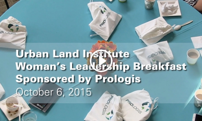 "Prologis Sponsored ""Woman's Leadership Breakfast"" with the Urban Land Institute"